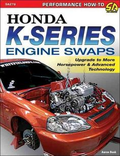 """Read """"Honda K-Series Engine Swaps Upgrade to More Horsepower & Advanced Technology"""" by Aaron Bonk available from Rakuten Kobo. In Honda K-Series Engine Swaps, author Aaron Bonk guides you through all the details, facts, and figures you will need t. Honda Civic Hatchback, Honda Crx, Honda Accord, Engine Swap, Engineering Technology, Honda Motorcycles, Ford Trucks, Jdm, Online Shopping"""