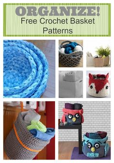 Organize with Crochet Baskets: Free Patterns