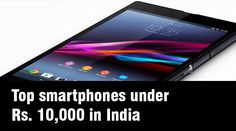 Top smartphones under Rs. 10,000 in India