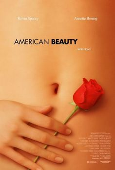 American Beauty (1999)  Sam Mendes con Kevin Spacey y Annette Bening.