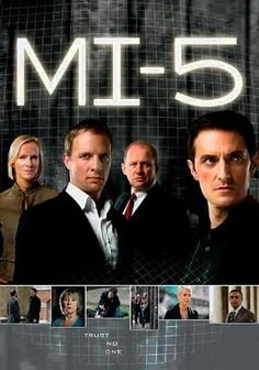 """MI-5 (2002) This award-winning series dramatizes the professional exploits and personal lives of the """"spooks"""" of the MI-5. No-nonsense head officer Harry Pearce guides a band of dedicated spies who risk their lives every day."""
