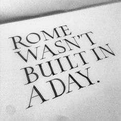 Gotta keep telling myself this everyday. #rome #quote #inspiring