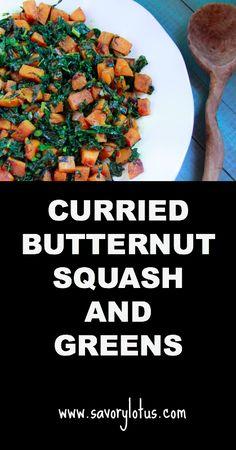 Curried Butternut Squash and Greens |  savorylotus.com