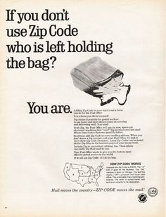 "1967 ADVERTISING COUNCIL -- ZIP CODES vintage magazine advertisement ""holding the bag"" ~ If you don't use Zip Code who is left holding the bag?  -  You are.  -  Mail moves the country -- ZIP CODE moves the mail! ~"