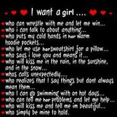i dont know if thats what i want so much as what i want someone to want out of me.
