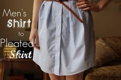 Men's Shirt To Women's Skirt  •  Free tutorial with pictures on how to recycle a shirt into a skirt in under 120 minutes