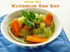 Poor and Gluten Free (with Oral Allergy Syndrome): Gluten Free Cooked Watermelon Rind Soup: the health benefits of watermelon rind, OAS melo. Paleo Keto Recipes, Healthy Holiday Recipes, Real Food Recipes, Soup Recipes, Cooking Recipes, Savoury Recipes, Free Recipes, Vegan Recipe Box, Watermelon Health Benefits