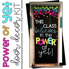 This Power of Yet Door Decoration Set is perfect to inspire your pre-K, Kindergarten, Classroom Door Displays, Classroom Themes, Middle School Classroom, First Grade Classroom, Kindergarten Door, Class Door Decorations, Back To School Highschool, The Power Of Yet, Back To School Bulletin Boards