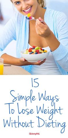15 Simple Ways To Lose Weight Without Dieting #weightloss #goals #skinnyms