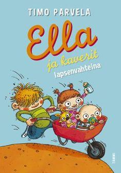 #Timoparvela n #Ellajakaverit seikkailevat nyt lapsenvahteina! #kirja