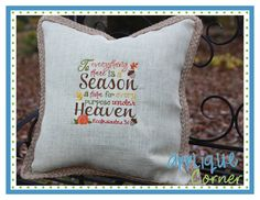 To Everything There is a Season Embroidery Design and other napkin and pillow embroidery designs