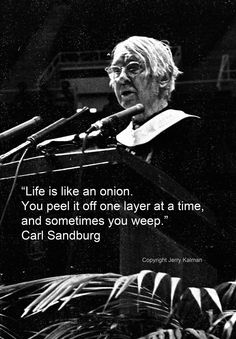 Carl Sandburg with an interesting thought