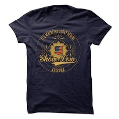 Cool Show Low - Arizona is Where Your Story Begins 0303 T-Shirts