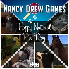 Happy National Pet Day! Who is your favorite Nancy Drew games pet?  #NancyDrew #HeRInteractive #NationalPetDay