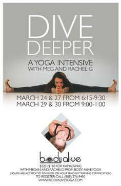 Wailuku, HI Join us for our Winter Yoga Intensive as we dive deeper into our understanding of Yoga asana and practice.  Often winter is a time when we find ourselves instinctively hibernating and retreating i… Click flyer for more >>