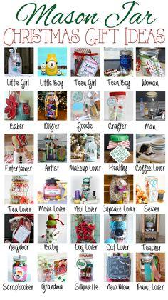 Mason Jar themed Christmas Gift Ideas over 30 ideas for everyone on your list