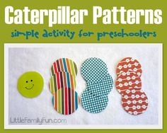 Caterpillar patterns ~ A simple way to introduce patterns to preschoolers.