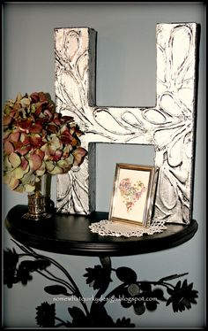 "Somewhat Quirky: The ""H"" Project - More Pinterest Inspiration...For my big letter ""S"" that I need to pretty-up!"