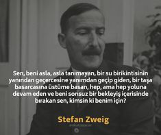 Like Quotes, Book Quotes, Hidden Words, Stefan Zweig, Motivational Quotes, Inspirational Quotes, World Literature, My Philosophy, Lets Do It