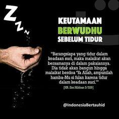 #Repost @indonesiabertauhid  BERWUDHU BUKAN HANYA DISAAT MENGHADAP ALLAH SWT dalam shalat tapi juga ketika akan tidur  BERADA DALAM KESUCIAN.  ALLAH SWT berfirman : Sungguh ALLAH menyukai orang-orang yg bertobat dan mereka yang MENYUCIKAN DIRI (QS. Al-Baqarah : 222). Like & Share jika setuju dan tag 5 sahabatmu untuk saling mengingatkan. Semoga jadi ladang pahal di bulan mulia. .  Follow @IndonesiaBertauhid