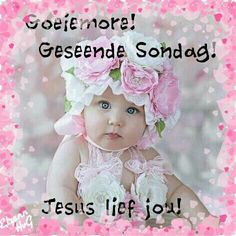 Sondag Good Night Wishes, Good Morning Good Night, Day Wishes, Good Morning Quotes, Sunday Qoutes, Cable Knitting Patterns, Afrikaanse Quotes, The Great I Am, Goeie More