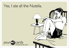 Free and Funny Confession Ecard: Yes, I ate all the Nutella. Create and send your own custom Confession ecard. Anniversary Funny, Bad Person, Lol, I Love To Laugh, E Cards, Story Of My Life, Someecards, Laugh Out Loud, The Funny