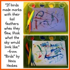 """Bird activities for Kids: Paint with Feathers - quote from """"Birds"""" by Kevin Henkes for letter B bird or letter F feather Classroom Activities, Toddler Activities, Preschool Activities, Preschool Books, Kindergarten Art, Preschool Crafts, Bird Theme, Pet Theme, Author Studies"""