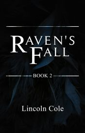 Raven's Fall by lincoln cole - OnlineBookClub.org Book of the Day! @LincolnJCole @OnlineBookClub