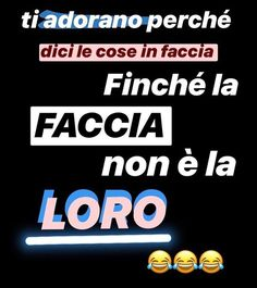 Bff Quotes, Happy Quotes, Italian Quotes, All The Things Meme, Foto Instagram, Instagram Story Ideas, Twist Outs, Stupid People, Insta Story