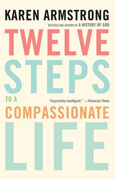 We often lose sight of our compassion, which causes more strife in our lives and makes us more judgmental of other people. Karen Armstrong's Twelve Steps to a Compassionate Life ($15) rights us back to our path to evolving into a more loving, forgiving, and understanding person.