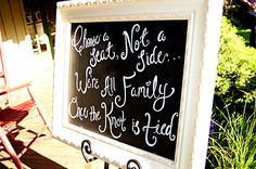 Choose a Seat Not a Side- Wedding Seating Sign - Chalkboard Seating Sign. $100.00, via Etsy.