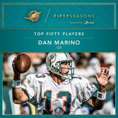 He is one of the greatest to ever play the game.  Dan Marino is one of our Top Fifty Players in team history.  Fifty Seasons presented by @pepsi by miamidolphins