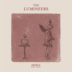 Angela - Live by The Lumineers