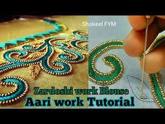 Zardoshi work blouse design tutorial   Aari work   Hand Embroidery