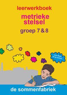 procenten-verhoudingen-groep-7-8-kaft Primary Maths, Primary School, Pre School, Experiment, Aperol, Dutch Language, Math For Kids, School Hacks, Study Tips