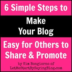Make Your Blog Easy To Share by @LetMeStartBySaying #BlogTips #Blogging
