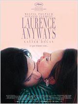 Laurence Anyways dernier film de Xavier Dolan avec Melvil Poupaud - Laurence Anyways, c'est l'histoire d'un amour impossible. Le jour de son trentième anniversaire, Laurence, qui est très amoureux de Fred, révèle à celle-ci, après d'abstruses circonlocutions, son désir de devenir une femme.