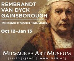 The Milwaukee Art Museum opens Rembrandt, Van Dyck, Gainsborough: The Treasures of Kenwood House, London, an exhibition of forty-eight masterpieces on tour from the Iveagh Bequest collection. Most of the paintings have never traveled to the States before, and many of them have rarely been seen outside London's Kenwood House. Kenwood House, Milwaukee Art Museum, Forty Eight, Rembrandt, Van, Tours, Paintings, London, Collection
