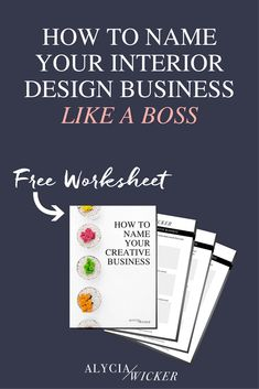 How To Name Your Interior Design Business - Free Worksheet