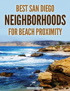Best San Diego Neighborhoods for Beach Proximity - Rent.com Blog