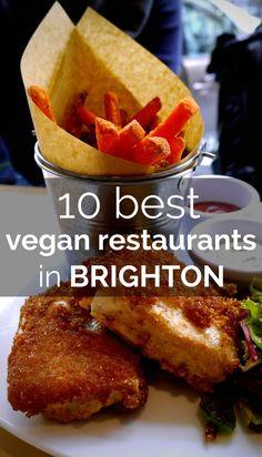 10 Vegan Restaurants in Brighton http://www.angloitalianfollowus.com/vegan-restaurants-in-brighton #veganism #vbites #travel