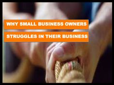why small business owners struggles in their business