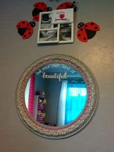 Be your own kind of beautiful mirror http://autumntrout23.uppercaseliving.net/