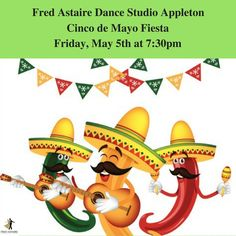 Come celebrate Cinco de Mayo with us this Friday at our Cinco de mayo Fiesta at 7:30pm! Bring everyone and be ready to learn dances! And have loads of fun!
