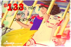 A Disney Bucket List - Go on a Ride with a Character.