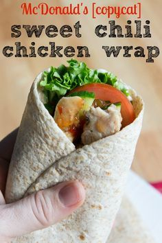 McDonald's CopyCat Sweet Chili Chicken Wrap - I Wash You Dry