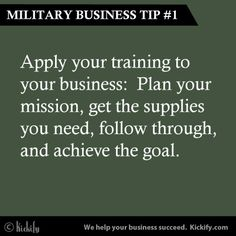 Military Business Tip #1