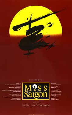 Miss Saigon-This was an incredible show and I saw it with my dear friend Randy Topper