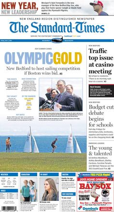 The Standard-Times. June 5, 2015  New Bedford becomes Olympic venue, if Boston win's 2024 bid; traffic was the top concern at first casino forum; task of cutting the school budget begins, and more.