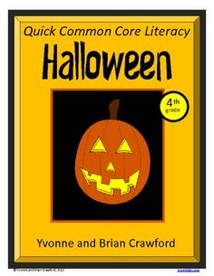 For 4th grade - Halloween Quick Common Core Literacy is a packet of ten different worksheets featuring a fun Halloween theme focusing on the English grammar and more. $